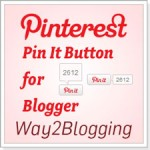 Add Dynamic Pinterest Pin It Button For Blogger / Blogspot