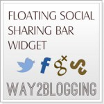 New Floating Social Sharing Bar Widget for Blogger / Blogspot