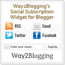 Way2Blogging's Social Subscription Widget for Blogger / Blogspot